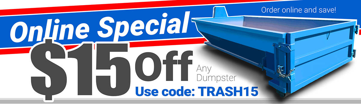 Roll-Off Dumpster Online Discount - Save $15.00